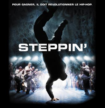 Steppin', au cinéma le 9 mai 2007