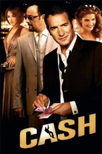 Cash, le nouveau film d&rsquo;Eric Besnard aprs huit ans d&rsquo;absence.