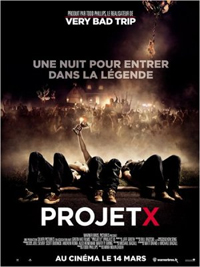 Vivez l&rsquo;american dream avec Projet X!