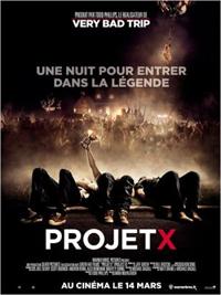 Vivez l'american dream avec Projet X!